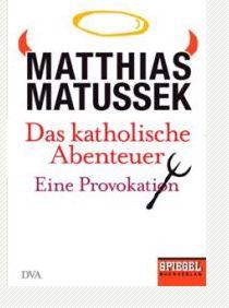 matthias-matussek_kathol-stramm